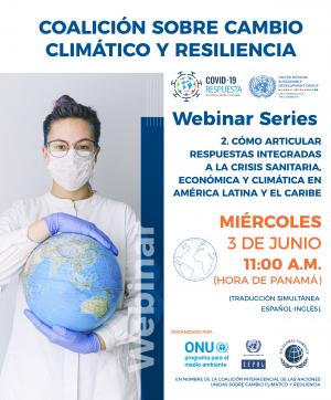 Webinar series: Cómo articular respuestas integradas a la crisis sanitaria, económica y climática en ALC